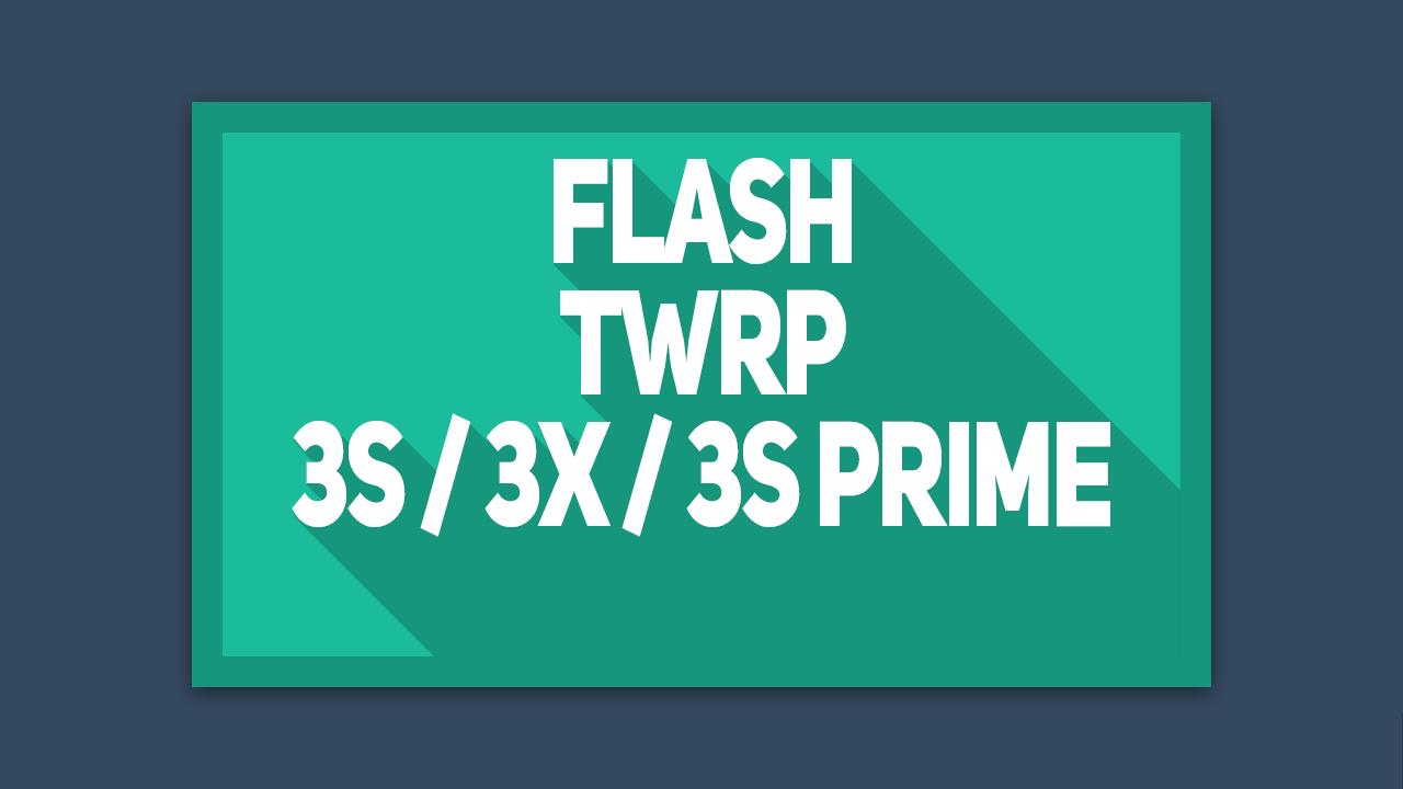 Cara Flash TWRP Xiaomi Redmi 3s 3x 3s prime